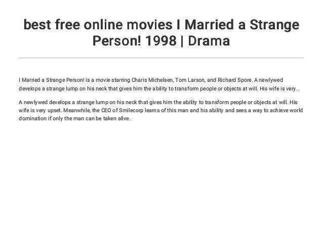 Best Free Online Movies I Married A Strange Person 1998 Drama
