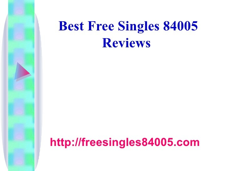 Best Free Singles 84005 Reviews   http://freesingles84005.com