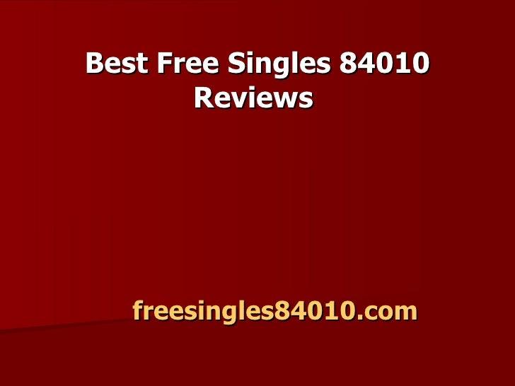 Best Free Singles 84010 Reviews   freesingles84010.com