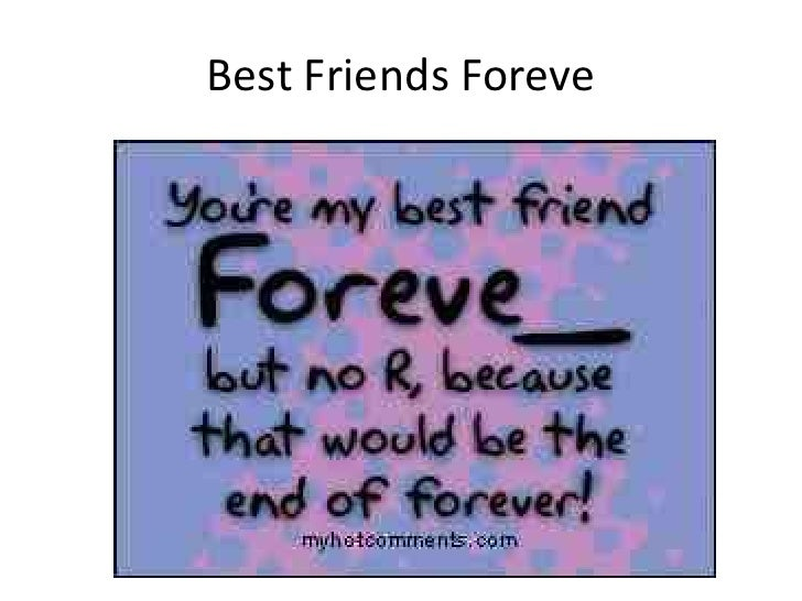 Best Friends Foreve