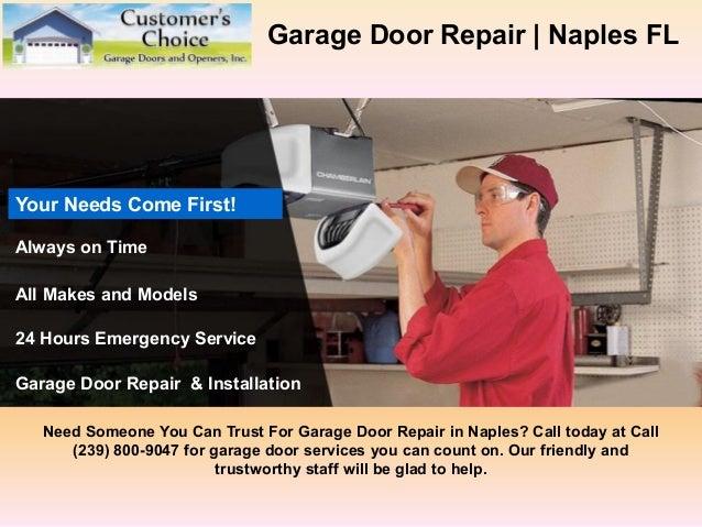 Amazing Garage Door Repair | Naples FL Need Someone You Can Trust For Garage Door  Repair In ...