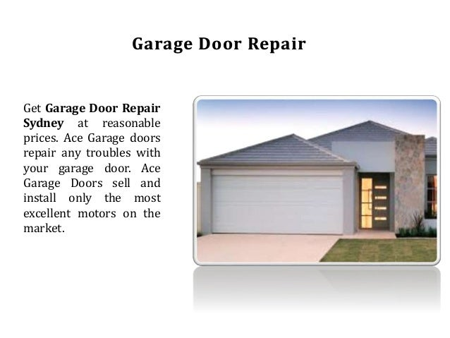 Best Garage Doors Repair Australia From Ace Garage Doors