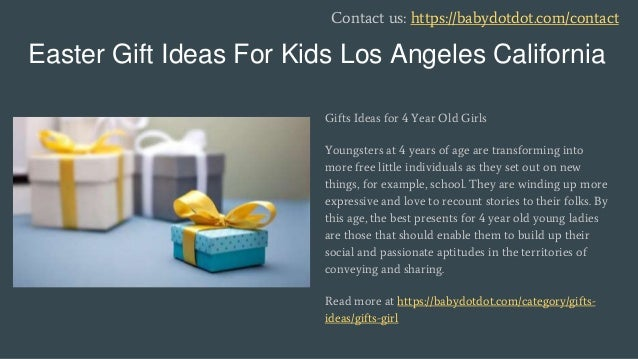 Best gifts for kids los angeles california easter gift ideas negle Choice Image