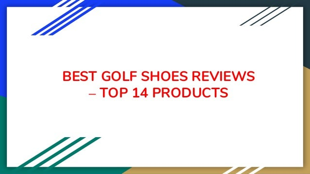 BEST GOLF SHOES REVIEWS – TOP 14 PRODUCTS