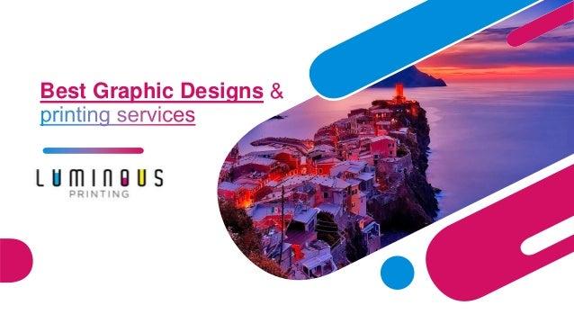 Best Graphic Designs LUMINOUS PRINTING