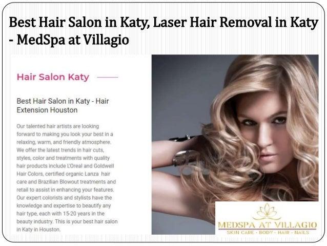 Best Hair Salon In Katy Laser Hair Removal In Katy Medspa At Villa
