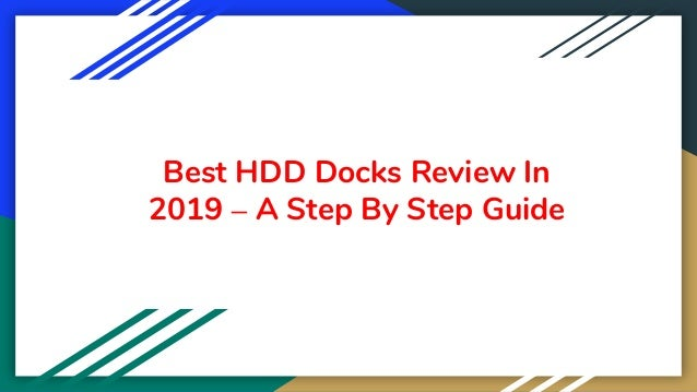 Best HDD Docks Review In 2019 – A Step By Step Guide