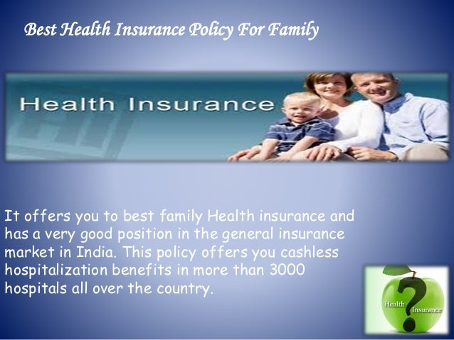 It offers you to best family Health insurance and has a very good position in the general insurance market in India. This ...