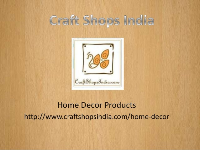 Home Decor Products Http Www Craftshopsindia Com Home Decor