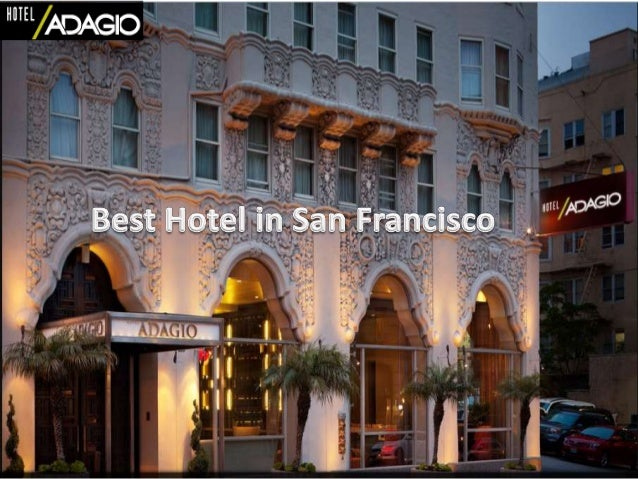 Best Hotel In San Francisco