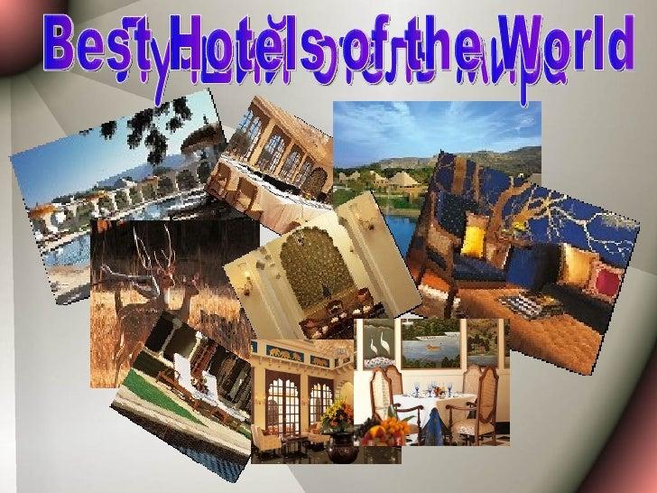 Лучший отель мира Best Hotels of the World