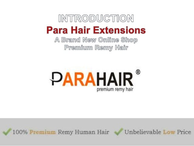 Best human hair extensions online sale our online para hair extensions shop offers express delivery with world class hair extensions and presenting pmusecretfo Image collections