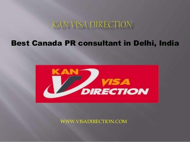 Best Canada PR consultant in Delhi, India WWW.VISADIRECTION.COM