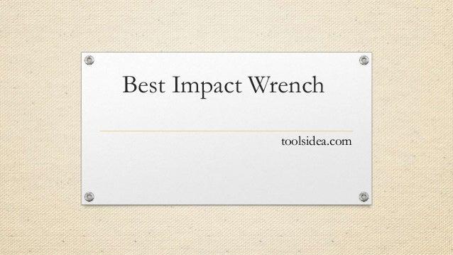 Best Impact Wrench toolsidea.com