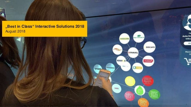 """Best in Class"" Interactive Solutions 2018 August 2018 pilot Screentime GmbH - www.screentime.de 1"