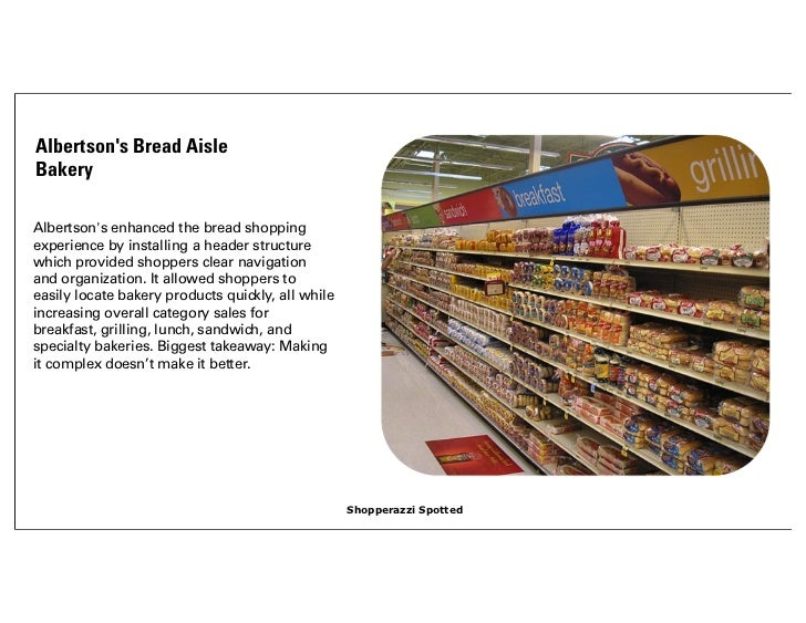 Albertsons Bread AisleBakeryAlbertsons enhanced the bread shoppingexperience by installing a header structurewhich provide...