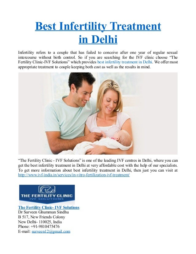 Best Infertility Treatment in Delhi Infertility refers to a couple that has failed to conceive after one year of regular s...