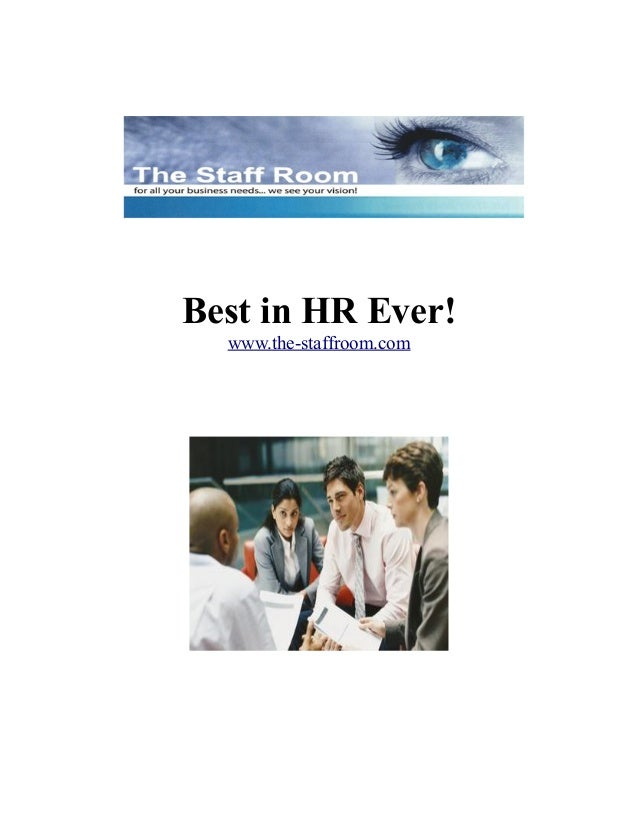 Best in HR Ever! www.the-staffroom.com