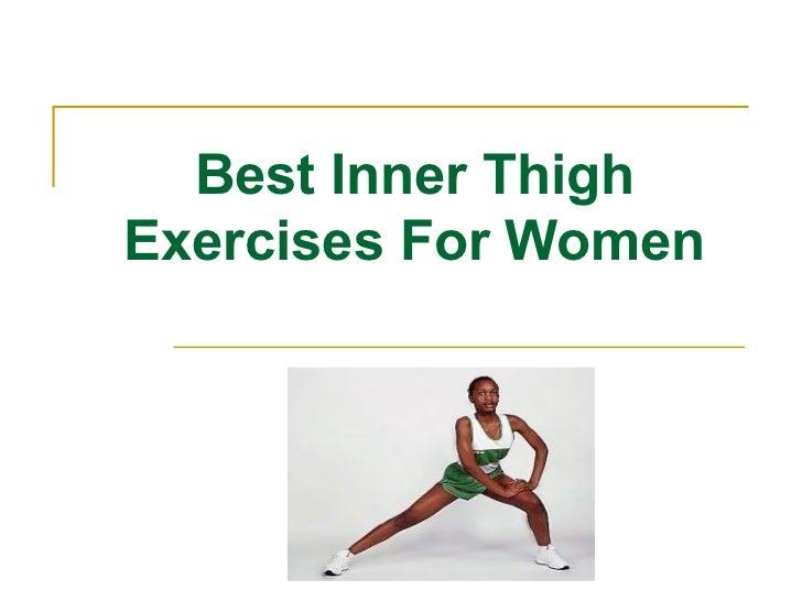 Best Inner Thigh Exercises For Women