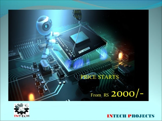 PRICE STARTS From RS 2000/  INTECH PROJECTS ...