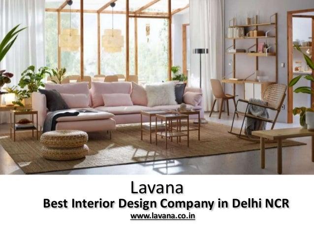 Lavana Best Interior Design Company in Delhi NCR www.lavana.co.in