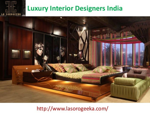 Luxury Interior Designers India Http Www Lasorogeeka Com