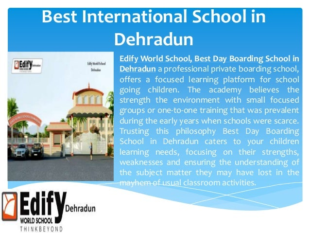 Best International School in Dehradun Edify World School, Best Day Boarding School in Dehradun a professional private boar...