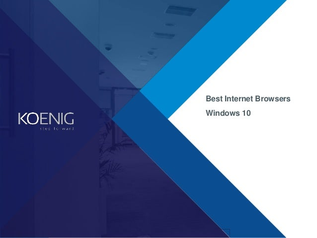 Best internet browsers for windows 10