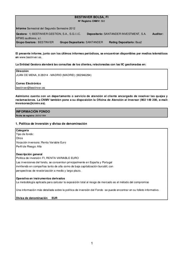 BESTINVER BOLSA, FI                                                   Nº Registro CNMV: 502Informe Semestral del Segundo S...