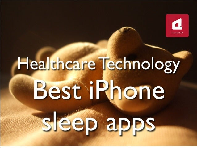 Healthcare TechnologyBest iPhonesleep apps