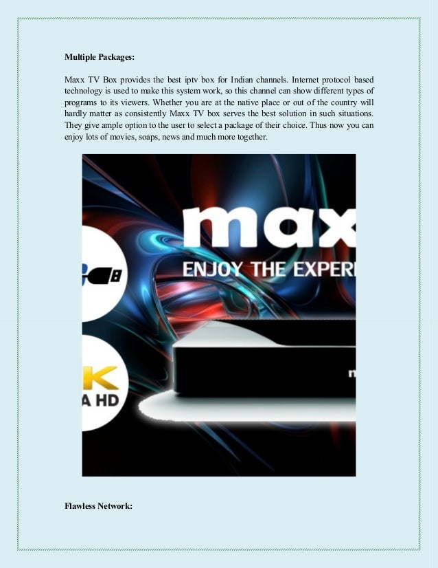 Best iptv box for indian channels provided by maxx tv