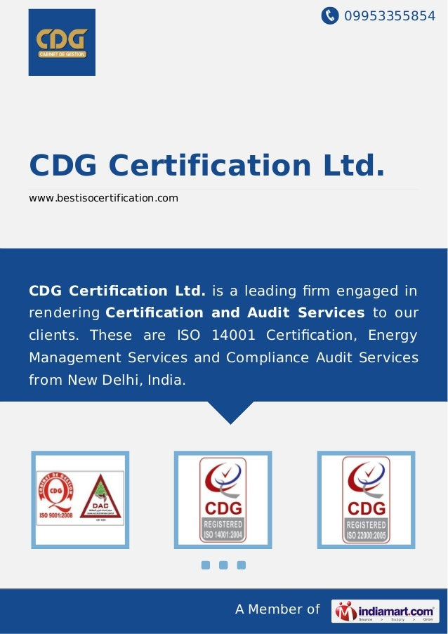 09953355854 A Member of CDG Certification Ltd. www.bestisocertification.com CDG Certification Ltd. is a leading firm engaged...