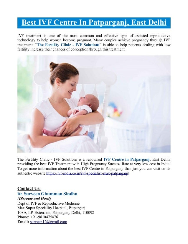 Best IVF Centre In Patparganj, East Delhi IVF treatment is one of the most common and effective type of assisted reproduct...