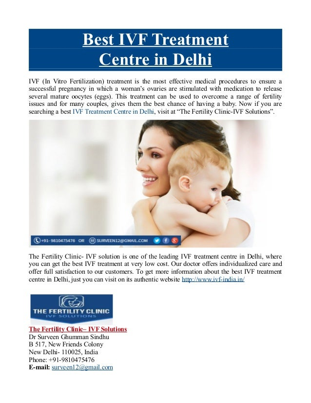 Best IVF Treatment Centre in Delhi IVF (In Vitro Fertilization) treatment is the most effective medical procedures to ensu...