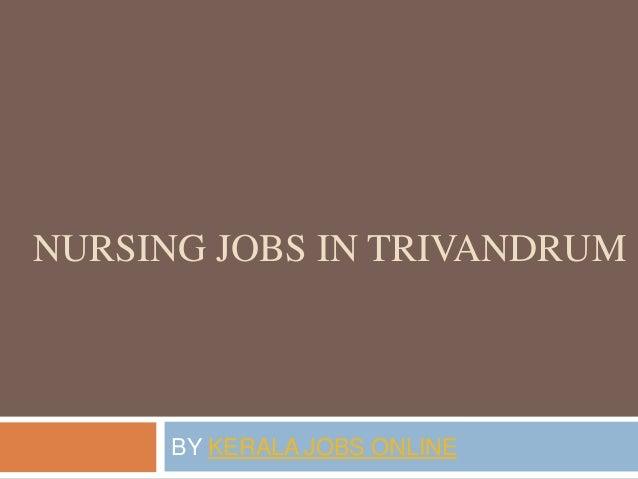 NURSING JOBS IN TRIVANDRUM BY KERALA JOBS ONLINE