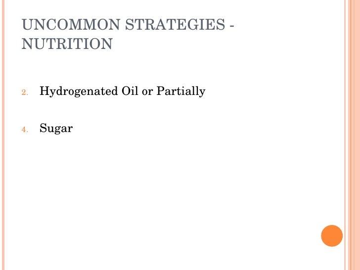 UNCOMMONSTRATEGIES NUTRITION   2.   HydrogenatedOilorPartially   4.   Sugar