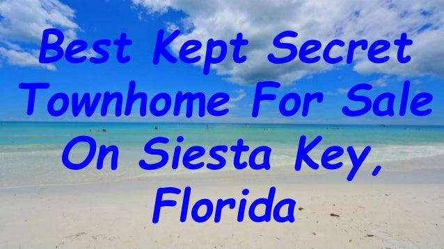 Best Kept Secret Townhome For Sale On Siesta Key, Florida