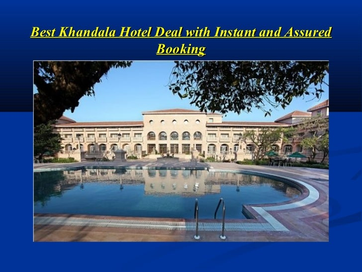Best Khandala Hotel Deal with Instant and Assured                    Booking