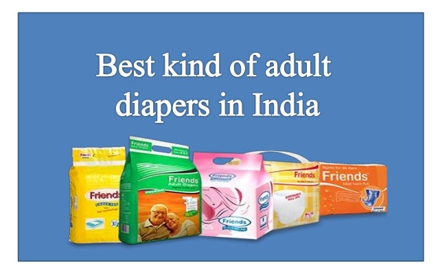 Best kind of adult diapers in India