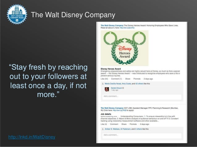 """The Walt Disney Company""""Stay fresh by reachingout to your followers at least once a day, if not         more.""""http://lnkd...."""