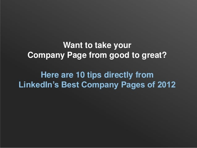 Top 10 Tips from Best LinkedIn Company Pages of 2012 Slide 2