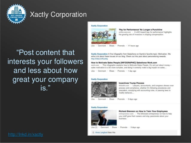 "Xactly Corporation   ""Post content thatinterests your followers  and less about how  great your company           is.""http..."