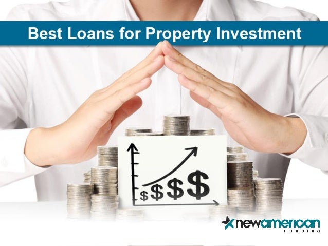 Best loans for investment properties new american funding Lenders for land purchase