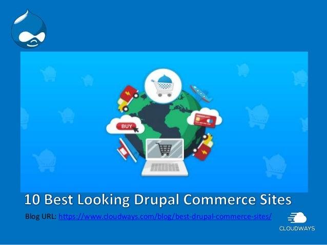 Blog URL: https://www.cloudways.com/blog/best-drupal-commerce-sites/