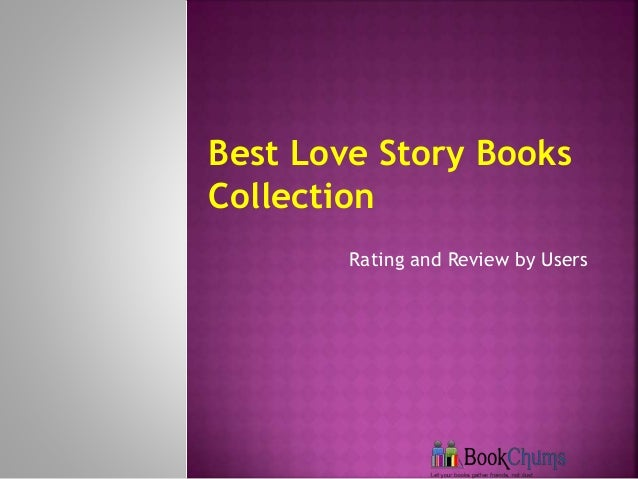 Rating and Review by Users Best Love Story Books Collection