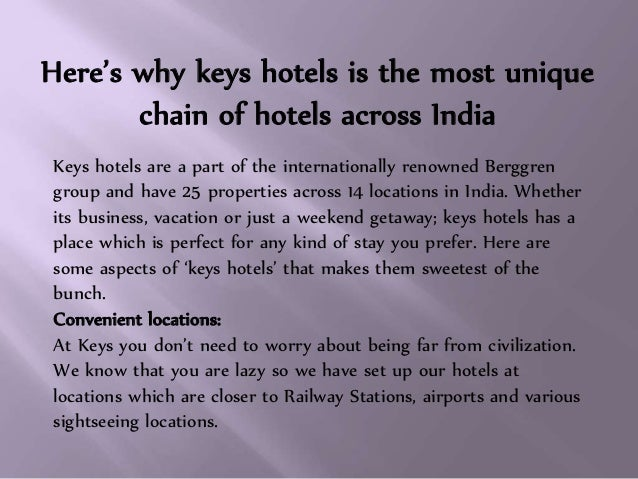 Here's why keys hotels is the most unique chain of hotels across India Keys hotels are a part of the internationally renow...