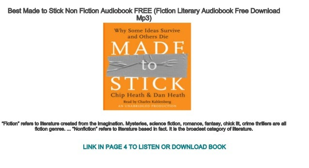 Best Made To Stick Non Fiction Audiobook Free Fiction Literary Audio