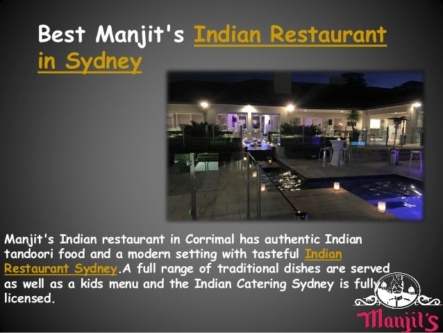 Best Manjit's Indian Restaurant in Sydney Manjit's Indian restaurant in Corrimal has authentic Indian tandoori food and a ...