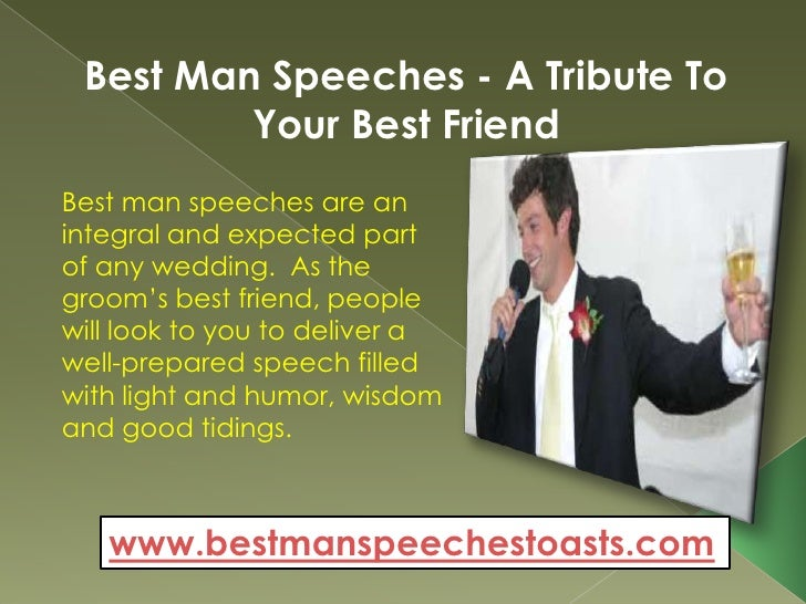 speech on books are best friends of man How to write a great best man speech  a great speech by making the groom's friends cheer and  malevolent best man will ever achieve best man speech.