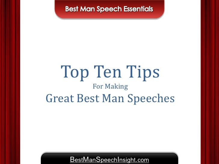 best man speech format Thousands of free example speeches welcome to hitched speeches there are three generally accepted speeches usual to a wedding reception they are, bride's father's speech, the bridegroom's speech and lastly the best man's speech.